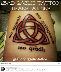 so you want a scottish gaelic tattoo part one gaelic