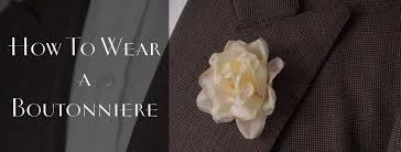 boutonniere cost how to put on a boutonniere lapel flower pin gentleman s gazette