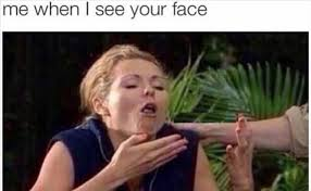 Your Face Meme - epic pix â like 9gag â just funny â when i see your face