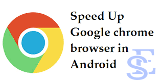 chrome for android how to speed up chrome on android phones solution exist