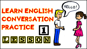 english conversation lessons 1 english speaking exercises