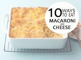 Barefoot Contessa Mac Cheese 10 Ways To Make Mac And Cheese U2014 Comfort Food Feast Fn Dish