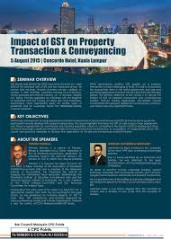 malaysia ad seminar on impact of gst on property transactions
