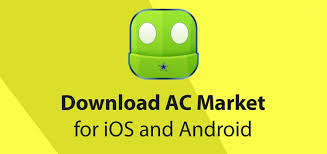 apk for android acmarket apk for ios android and pc version