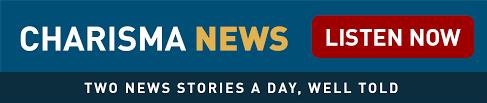 charisma news breaking news spiritual perspective