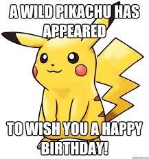 Pokemon Birthday Meme - b9314dd760018bd4ad545d79eb91a4aad7b576dd hq jpg 625 669 cool