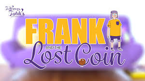 kids story frank and the lost coin youtube