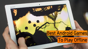 best android offline top 20 best android to play without connection