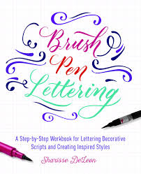 brush pen lettering a step by step workbook for learning