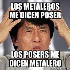 Poser Meme - metalero poser