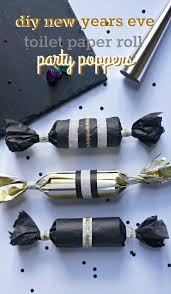 new years party poppers diy new years party poppers made out of toilet paper rolls