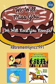 retirement song lyrics ppt retirement celebration retirement