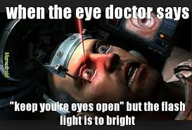 Eye Doctor Meme - my eyes meme by phat guy memedroid