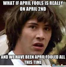 April Meme - what if april by worphy meme center