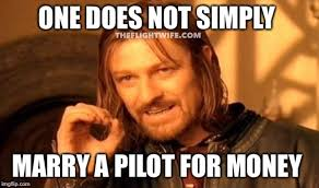 What Now Meme - 25 memes that sum up pilot wife life perfectly the flight wife