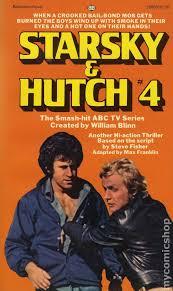 Hutch And Starsky Starsky And Hutch Pb 1976 1978 Novel Series Comic Books