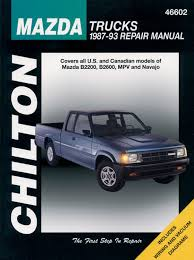 repair manual fits 1987 1993 mazda b2200 b2600 mpv navajo chilton