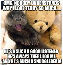 Snuggle Bear Meme - image tagged in otter and bear imgflip