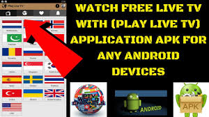 free live tv with play live tv application apk for any