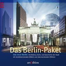 architektur berlin das berlin paket das neue berlin architektur kultur und