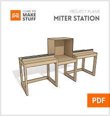 Table Saw Cabinet Plans Miter Saw Station Digital Plan I Like To Make Stuff