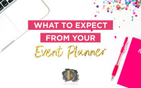 event planner what to expect from your event planner eventistry