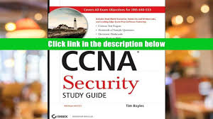 free ccna study guide read online ccna security study guide exam 640 553 tim boyles for