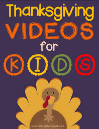 thanksgiving read aloud books thanksgiving videos for kids primary theme park