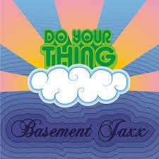 Basement Jaxx Breakaway - basement jaxx do your thing designs and colors modern contemporary
