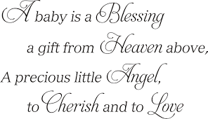 blessing baby a baby is a blessing a gift from heaven above quote the walls