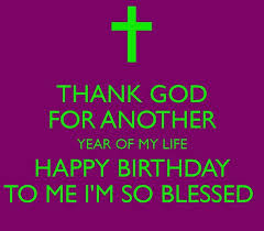 thank god on my birthday quote pictures photos and images for