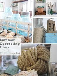 coastal decor summer decorating ideas coastal decor perfectly imperfect