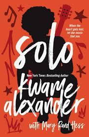 solo kwame alexander mary rand hess 0025986761844 books