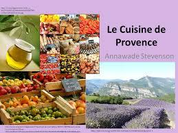 cuisine de provence le cuisine de provence annawade stevenson ppt télécharger