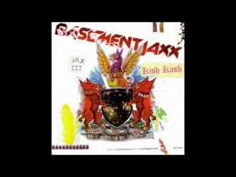 Basement Jaxx Breakaway - basement jaxx lyrics