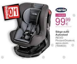 cora siege auto cora promotion siège auto autostoel nania siège voiture bébés