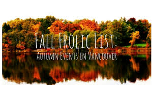 fall frolic list autumn events in vancouver gypsy shutterbug