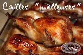 comment cuisiner des cailles au four cailles mielleuses bienvenue chez christhummm
