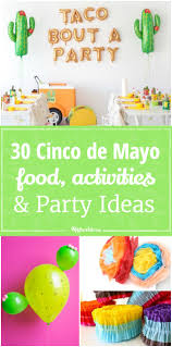 30 cinco de mayo food activities and party ideas to make tip
