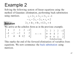 example 2 solving the following system of linear equations using the method of gaussian elimination