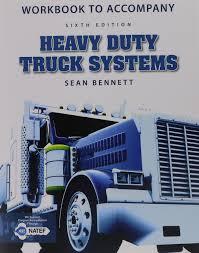 workbook for bennett u0027s heavy duty truck systems 6th sean bennett