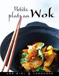 edition larousse cuisine amazon com petits plats au wok les mini larousse cuisine
