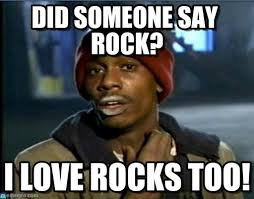 Rock Meme - did someone say rock tyrone biggums meme on memegen