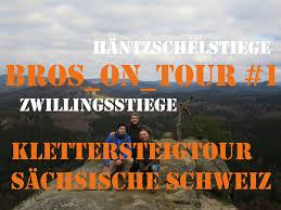 s chsische k che bros on tour 1 klettersteigtour sächsische schweiz