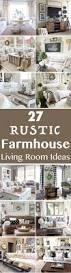 livingroom decorating ideas 27 rustic farmhouse living room decor ideas for your home