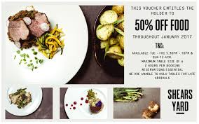 cuisine s 50 50 food voucher january shears yard restaurant leeds