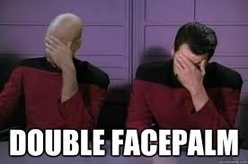 Double Facepalm Meme - double facepalm double facepalm nc quickmeme