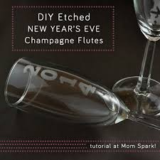 new years chagne flutes diy etched new year s chagne flutes spark