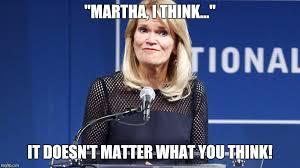 Martha Meme - martha raddatz interrupt memes imgflip