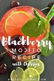 cherry blackberry mojito recipe mojito blackberry and cherries